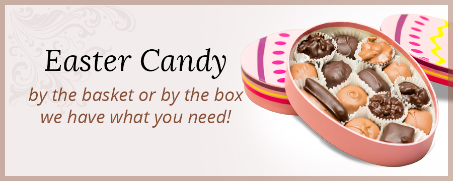 Easter Candy Available Now!